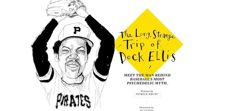The long, strange trip of Dock Ellis